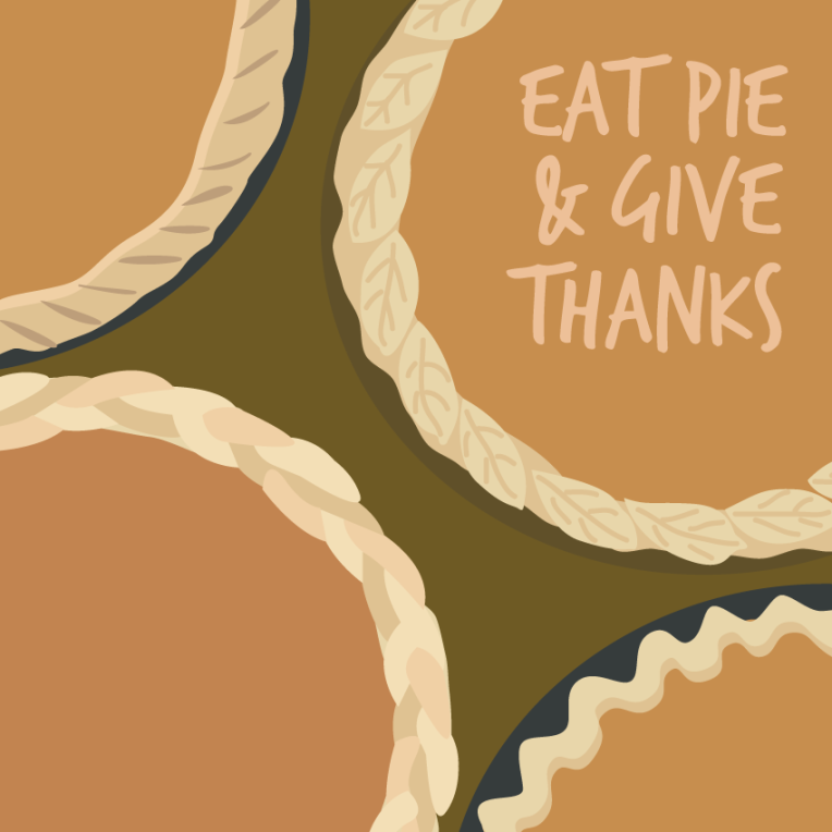 Eat pie and give thanks Thanksgiving illustration